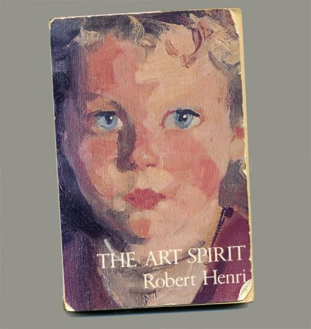 My copy of The Art Spirit, by Robert Henri