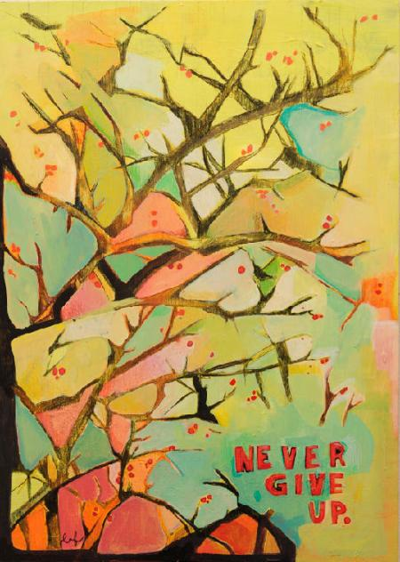 """Never give up 15"""" x 21"""" Acrylic & Pencil on Plywood 2012"""